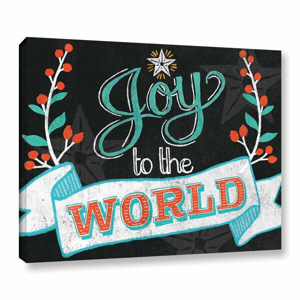 Joy to the World Black Textual Art on Wrapped Canvas by The Holiday Aisle