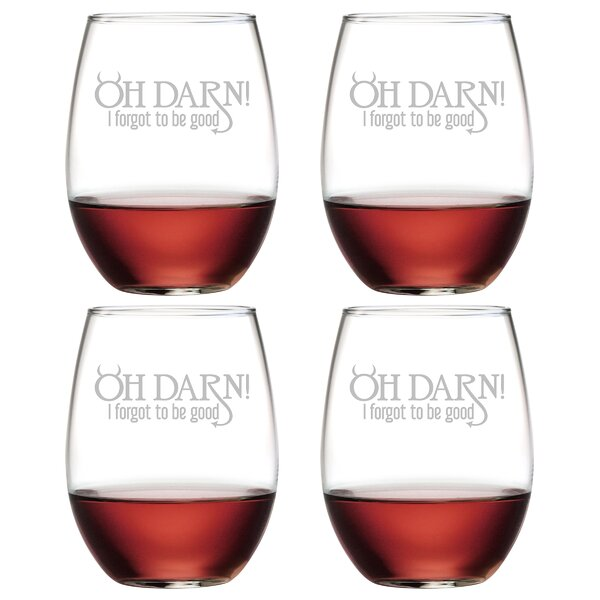 Oh Darn Glass 21 oz. All Purpose Stemless Wine Glass (Set of 4) by The Holiday Aisle