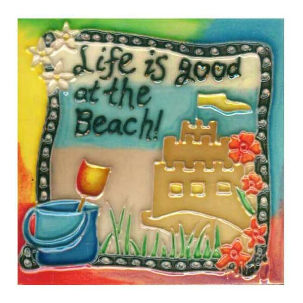 Life Is Good At The Beach Tile Wall Decor by Continental Art Center