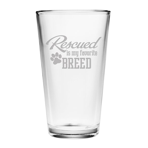 Rescued is My Favorite Breed Pint Glass (Set of 4) by Susquehanna Glass
