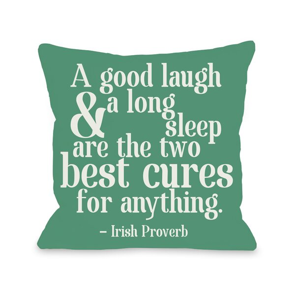 Good Laugh and Long Sleep Throw Pillow by One Bella Casa