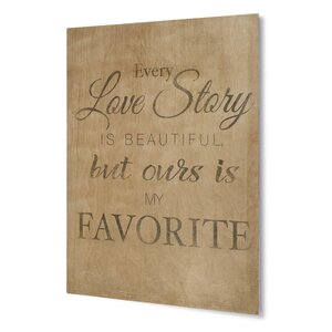 Our Love Story Textual Art on Plaque by KAVKA DESIGNS