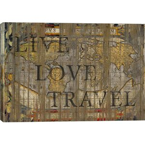 'Live Love Travel' by Diego Trigall Graphic Art Print by East Urban Home