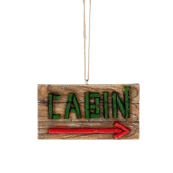 Cabin Arrow Hanging Figurine by Loon Peak