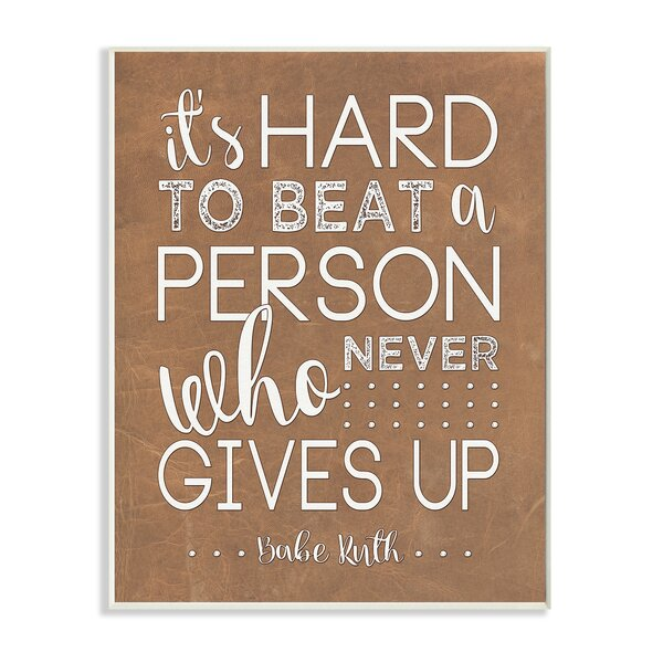 Never Give Up Babe Ruth Wall Plaque by Stupell Industries