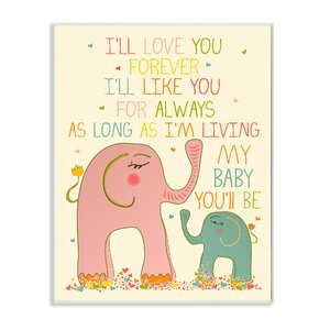 Toby I'll Love You Forever Elephant Wood Wall Plaque by Harriet Bee