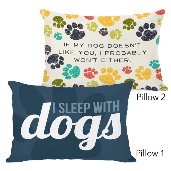 Maier I Sleep with Dogs and If My Dog Does Not Like You 2 Piece Lumbar Pillow Set by Winston Porter