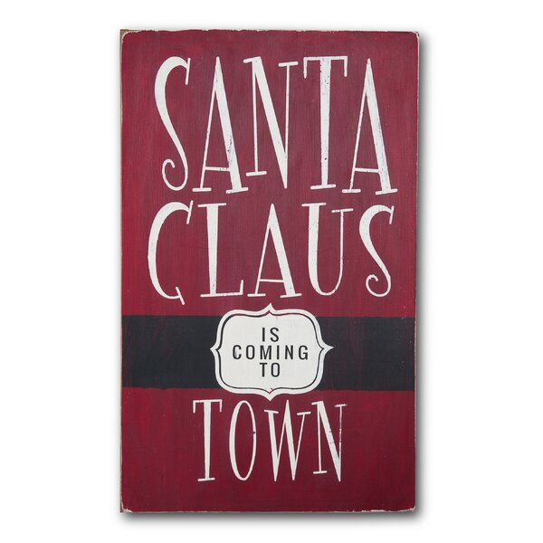 Santa Claus in Coming To Town Textual Art Plaque by Barn Owl Primitives