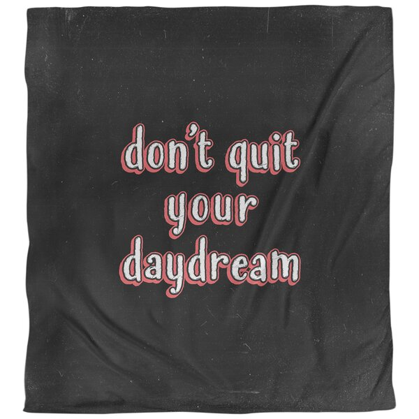 Quotes Don't Quit Your Daydream Single Reversible Duvet Cover