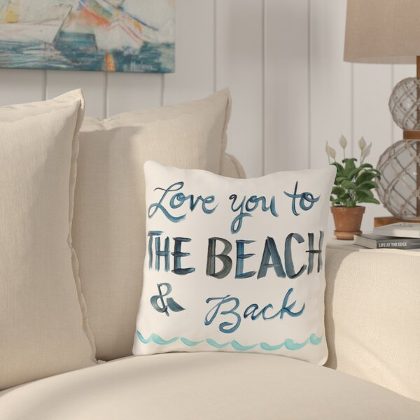 Azariah Love You To The Beach Throw Pillow by Beachcrest Home