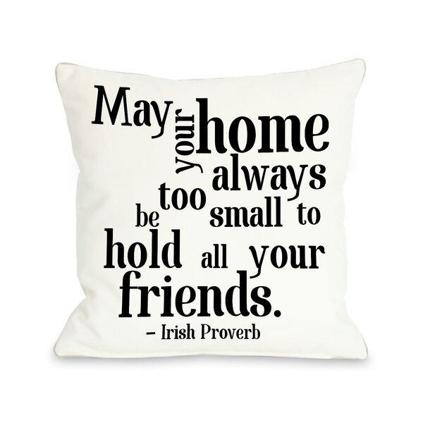 Irish Proverb Friends Throw Pillow by One Bella Casa