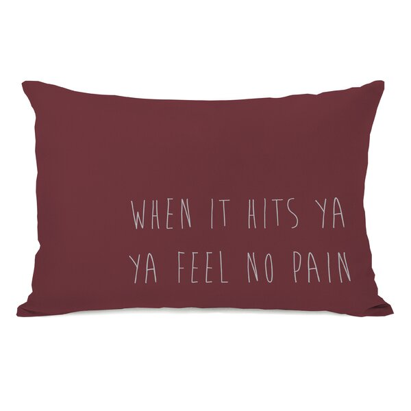 Feel No Pain Lumbar Pillow by One Bella Casa