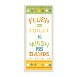Flush the Toilet and Wash Your Hands Skinny Rectangle Graphic Art Wall Plaque by Stupell Industries