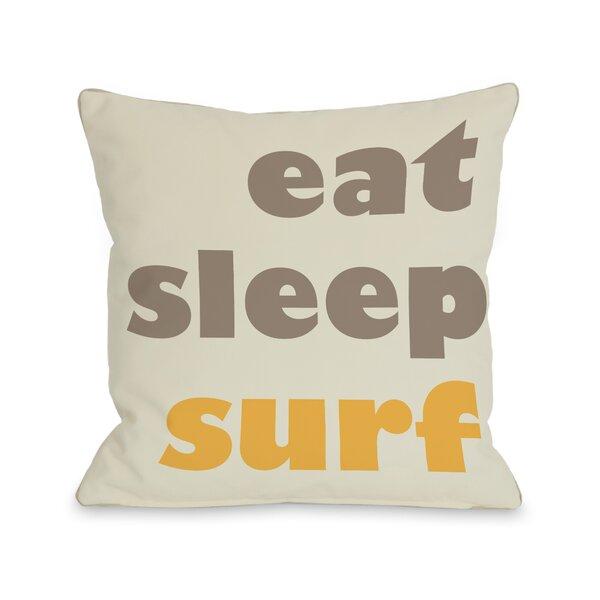 Eat, Sleep, Surf Pillow by One Bella Casa