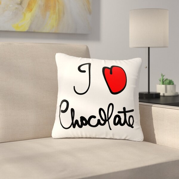 Gabriela Fuente I Love Chocolate Food Typography Outdoor Throw Pillow by East Urban Home