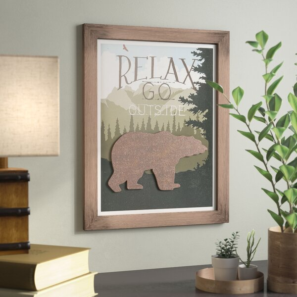 Relax, Go Outside Wall Decor by Loon Peak