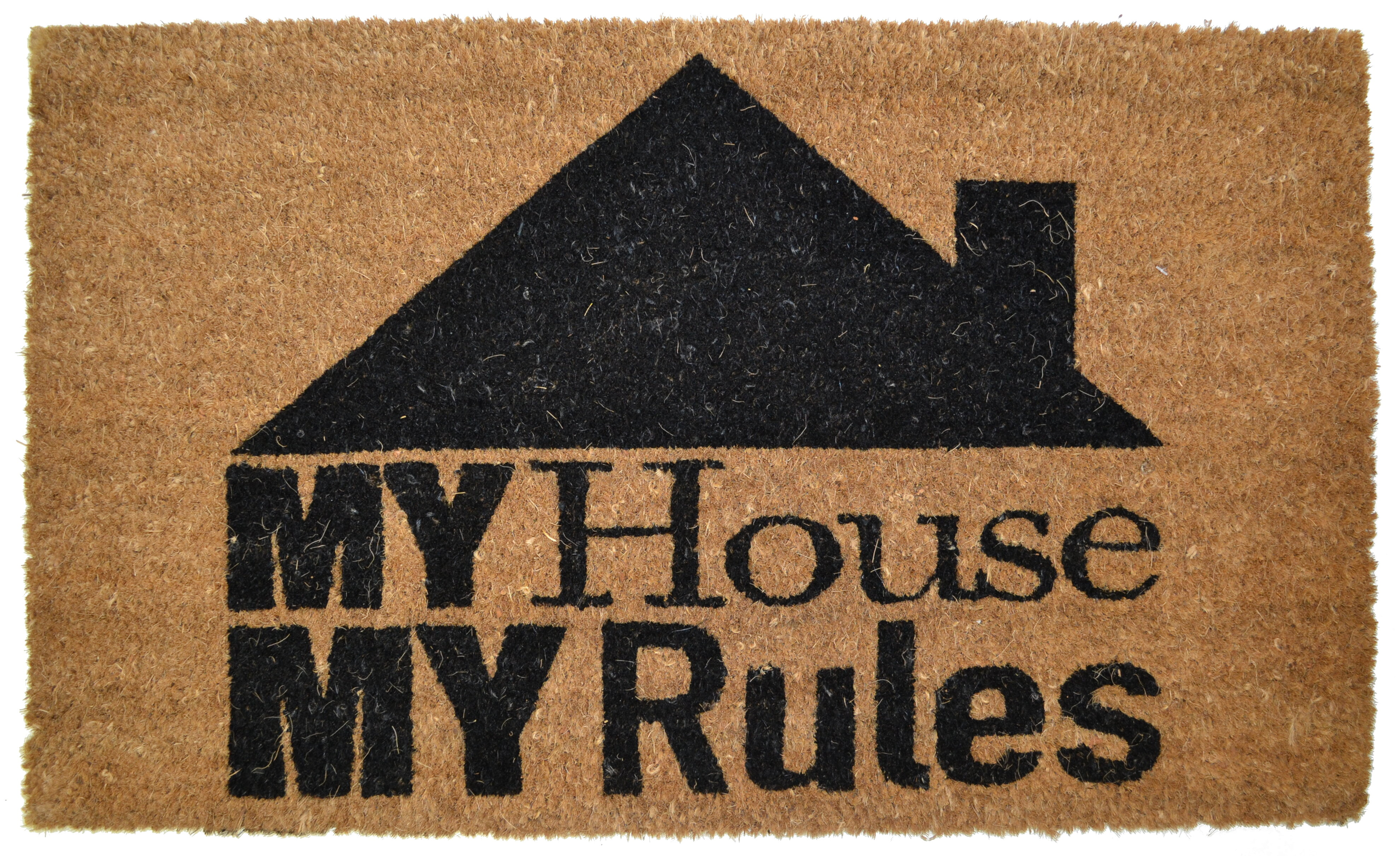 Red Barrel Studio Ramsey My House My Rules Backed Coir Doormat   Wayfair