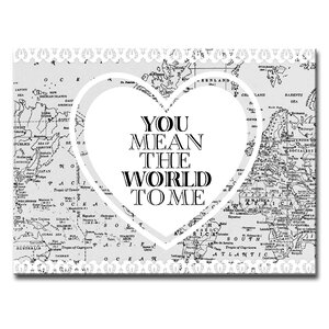 Valentine's Day 'You Mean the World to Me' Framed Graphic Art on Wrapped Canvas by Ready2hangart