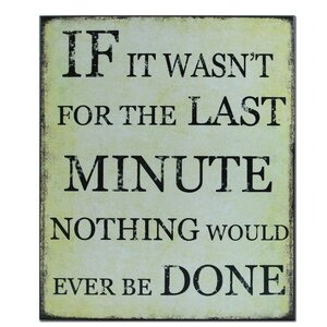 Last Minute Textual Art Plaque by African American Expressions