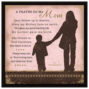 Simple Expressions Prayer..My Mom Framed Textual Art by Dexsa