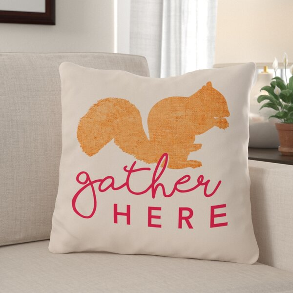 Lieu Gather Here Squirrel Throw Pillow by Red Barrel Studio