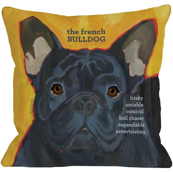 Doggy Décor French Bulldog Throw Pillow by One Bella Casa