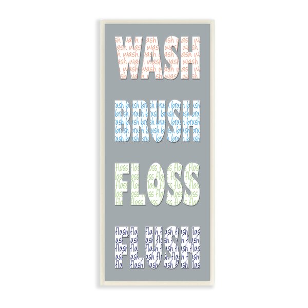 Wash Brush Floss Flush Bold Gray Typography Wall Plaque by Stupell Industries