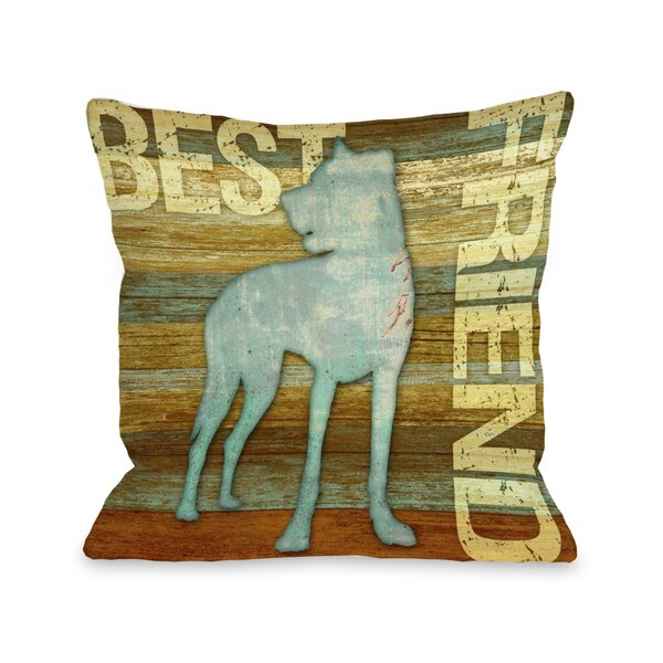 Doggy Décor Best Friend Wood Throw Pillow by One Bella Casa