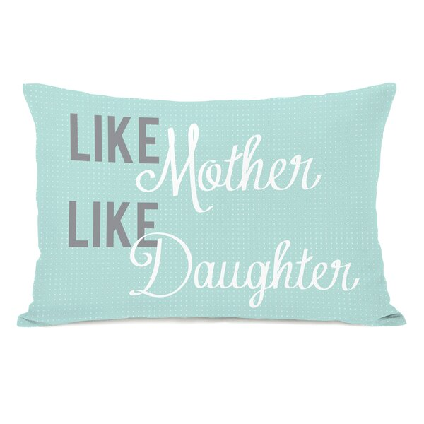 Like Mother Like Daughter Lumbar Pillow by One Bella Casa