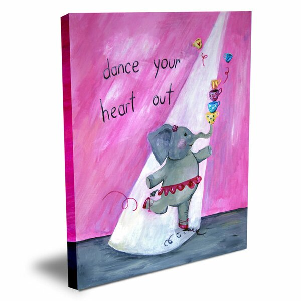 Words of Wisdom Dance Your Heart Out Canvas Art by Cici Art Factory