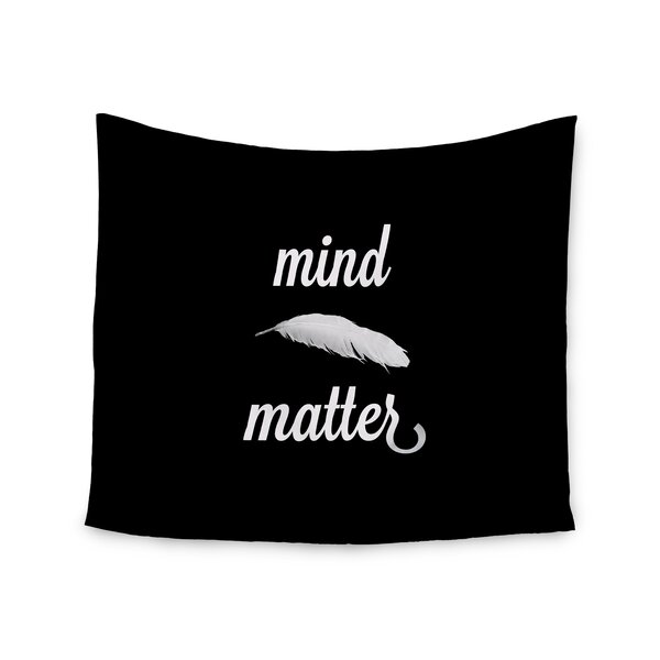 Mind Over Matter by Skye Zambrana Wall Tapestry by East Urban Home
