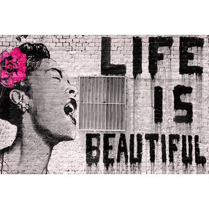 'Life Is Beautiful' by Banksy Graphic Art Print on Wrapped Canvas by Latitude Run