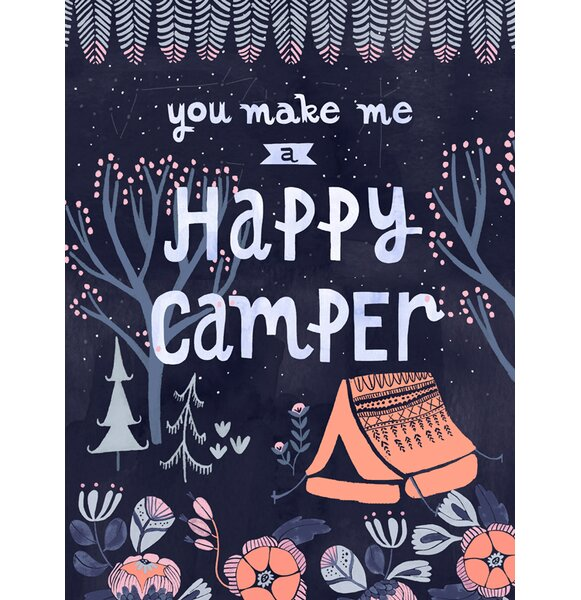 You Make Me a Happy Camper by Rae Ritchie Canvas Art by Oopsy Daisy