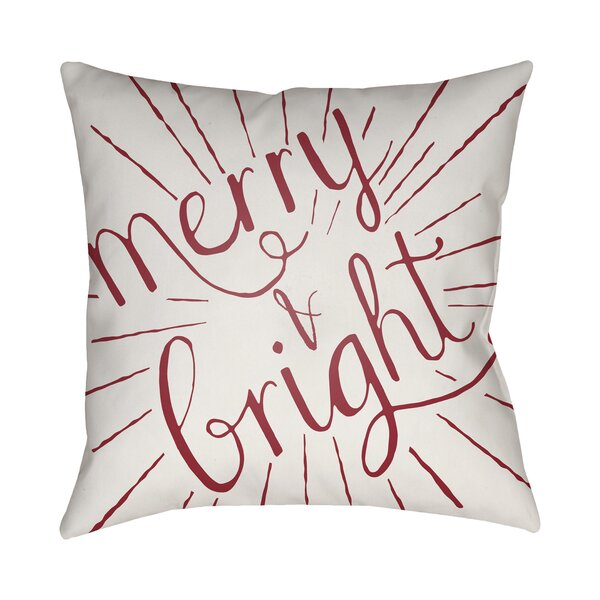 Merry and Bright Indoor/Outdoor Throw Pillow by The Holiday Aisle