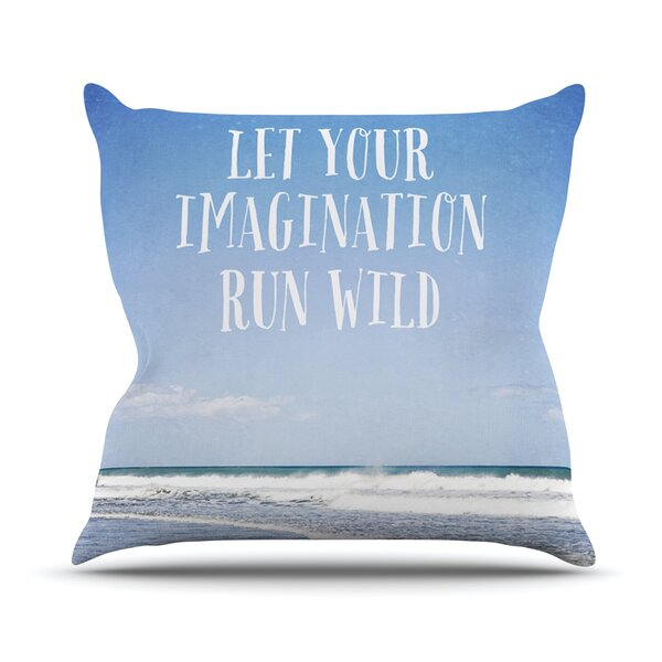 Let Your Imagination Run Wild Outdoor Throw Pillow by East Urban Home
