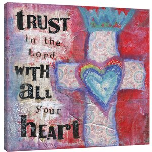'Trust in the Lord 1' Textual Art on Wrapped Canvas by Winston Porter