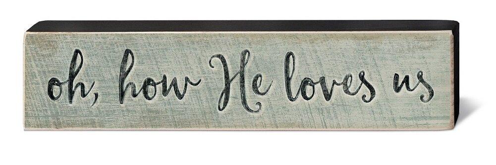 How He Loves Us Rustic Wood Block