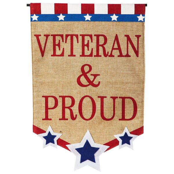 Veteran and Proud Garden Flag by Evergreen Enterpr