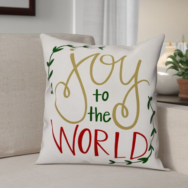Joy to the World Throw Pillow by The Holiday Aisle