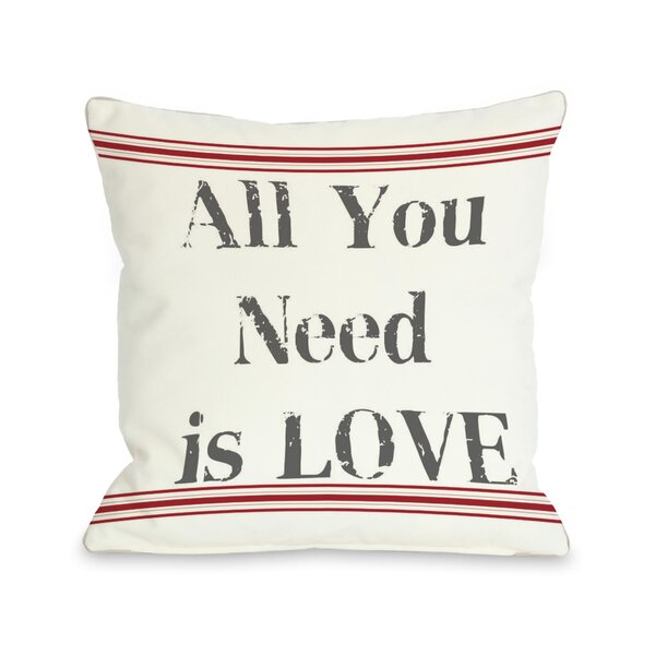 All you Need is Love Throw Pillow by One Bella Casa