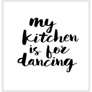 Brett Wilson My Kitchen is for Dancing Shower Curtain ByBrayden Studio