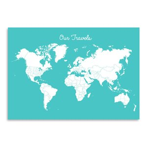 Our Travels Graphic Art in Aqua by East Urban Home