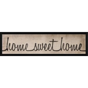 Home Sweet Home Script Sign Framed Textual Art by The Artwork Factory