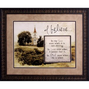 I Believe In Framed Graphic Art by The James Lawrence Company
