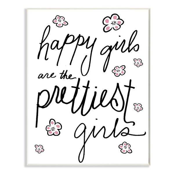 Happy Girls Are The Prettiest Girls Textual Art by Stupell Industries