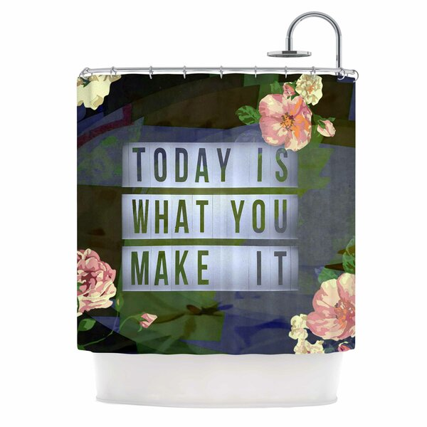 AlyZen Moonshadow Today is What You Make it 1 Typography Shower Curt by East Urban Home