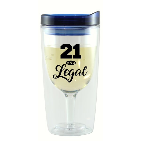 Cargan 21 & Legal Wine Tumbler by Winston Porter