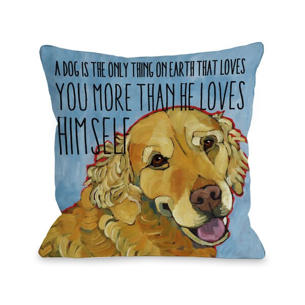 Doggy Décor More Than He Loves Himself Throw Pillow by One Bella Casa