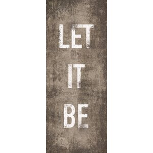 'Let It Be' Textual Art on Wrapped Canvas by Hobbitholeco.