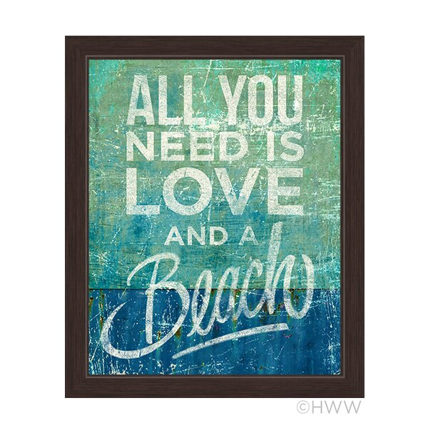All You Need Is Love And A Beach Framed Textual Art by Click Wall Art